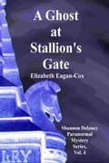A Ghost at Stallion's Gate 4b65315e-0b48-4b5b-b438-c0afffae7ca5