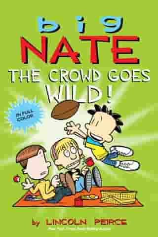 Big Nate: The Crowd Goes Wild!