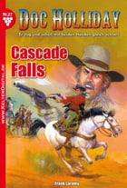 Doc Holliday 27 - Western: Cascade Falls by Frank Laramy