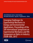 Emerging Challenges for Experimental Mechanics in Energy and Environmental Applications, Proceedings of the 5th International Symposium on Experimenta by Cosme Furlong