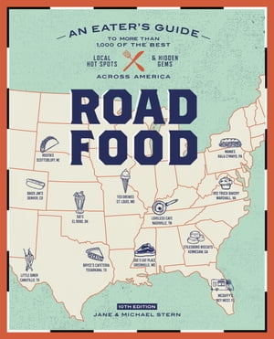 Roadfood,  10th Edition An Eater's Guide to More Than 1, 000 of the Best Local Hot Spots and Hidden Gems Across America