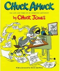 Chuck Amuck: The Life and Times of an Animated Cartoonist
