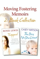 Moving Fostering Memoirs 2-Book Collection