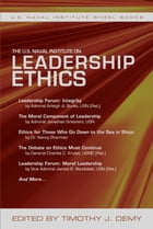 The U.S. Naval Institute on Leadership Ethics by Demy