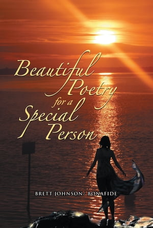 Beautiful Poetry for a Special Person