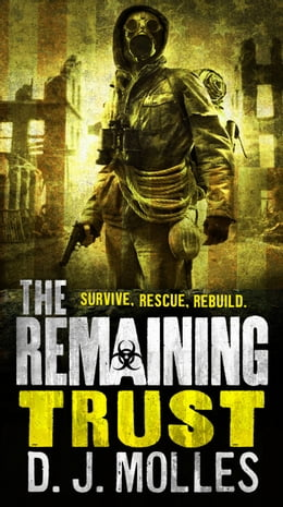 Book The Remaining: Trust: A Novella by D.J. Molles