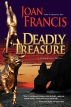 Deadly Treasure by Joan Francis