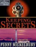 Keeping Secrets: The Mimi Patterson/Gianna Maglione Mysteries, #1 by Penny Mickelbury