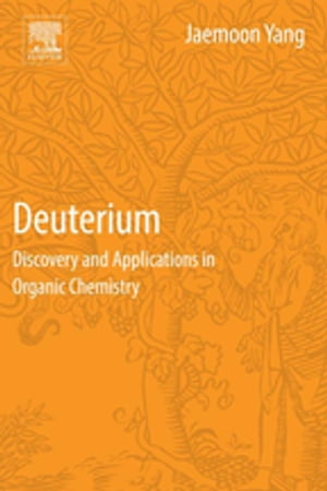Deuterium Discovery and Applications in Organic Chemistry