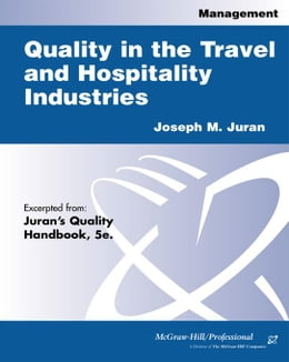 Book Quality in the Travel and Hospitality Industries by Juran, Joseph M
