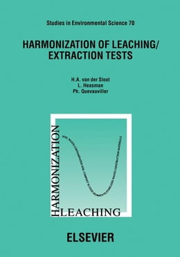 Book Harmonization of Leaching/Extraction Tests by Heasman, L.