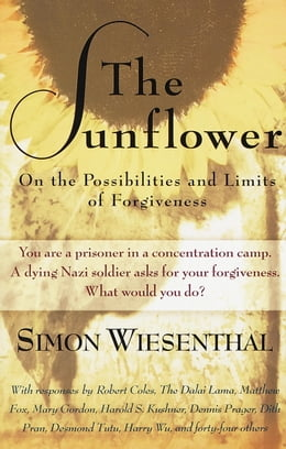 Book The Sunflower: On the Possibilities and Limits of Forgiveness by Simon Wiesenthal