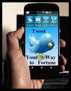 TWEET Your Way To Fortune by SoftTech