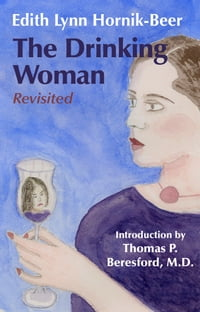 The Drinking Woman: Revisited
