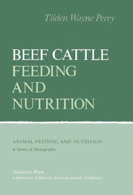 Book Beef Cattle Feeding and Nutrition by Perry, Tilden