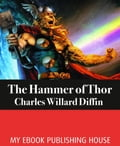 9786069831823 - Charles Willard Diffin: The Hammer of Thor - Cartea