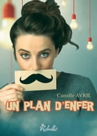 Un plan d'enfer by Karen M.