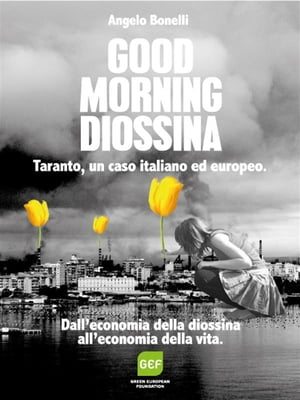 Good Morning Diossina by Angelo Bonelli
