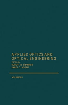 Book Applied Optics and Optical Engineering V7 by Shannon, Robert
