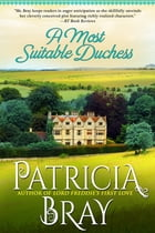 A Most Suitable Duchess by Patricia Bray