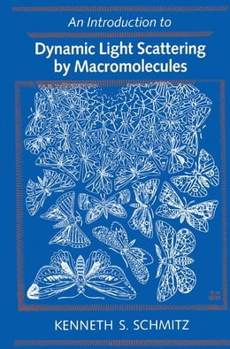 Book Introduction to Dynamic Light Scattering by Macromolecules by Unknown, Author