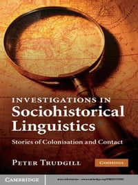 Investigations in Sociohistorical Linguistics: Stories of Colonisation and Contact