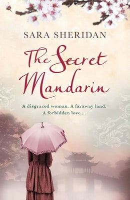 Book The Secret Mandarin by Sara Sheridan