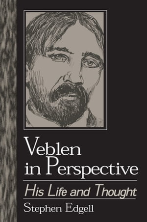 Veblen in Perspective His Life and Thought