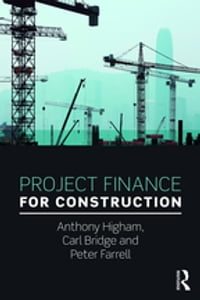Project Finance for Construction