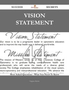 Vision Statement 44 Success Secrets - 44 Most Asked Questions On Vision Statement - What You Need To Know