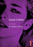 Amour & autres tracas by Laurie Colwin
