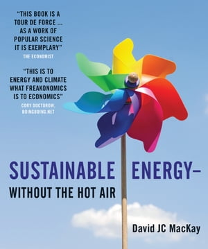 Sustainable Energy ? without the hot air
