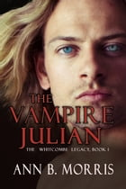 The Vampire Julian by Ann B. Morris