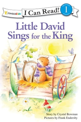 Book Little David Sings for the King by Crystal Bowman