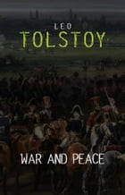 War and Peace (Centaur Classics) [The 100 greatest novels of all time - #1] by Leo Tolstoy