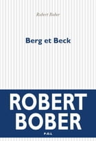 Berg et Beck by Robert Bober