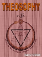 Theosophy by Rudolf Steiner