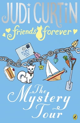 Book Friends Forever: The Mystery Tour by Judi Curtin