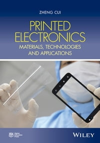 Printed Electronics: Materials, Technologies and Applications