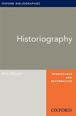 Book Historiography: Oxford Bibliographies Online Research Guide by Ann Moyer