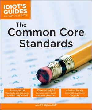 Idiot's Guides: The Common Core Standards
