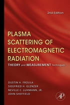 Plasma Scattering of Electromagnetic Radiation: Theory and Measurement Techniques