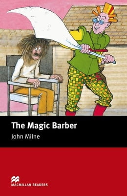 Book The Magic Barber: Starter ELT/ESL Graded Reader by Milne, John