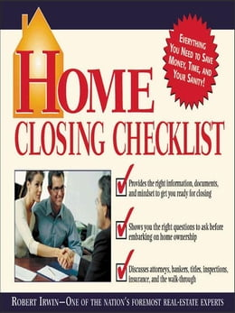 Book Home Closing Checklist by Irwin, Robert