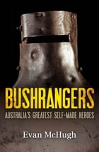 The Bushrangers by Evan McHugh