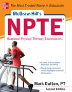 McGraw-Hills NPTE National Physical Therapy Exam, Second Edition by Mark Dutton