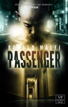 Passenger: Mystery Thriller by Ronald Malfi
