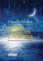 Hypnos, thanatos e morpheus by Claudia Grillea