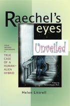 Raechel's Eyes Unveiled by Helen Littrell