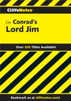 CliffsNotes on Conrad's Lord Jim by James L Roberts